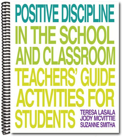 Positive Discipline in the School and Classroom Teacher Guide Book Cover